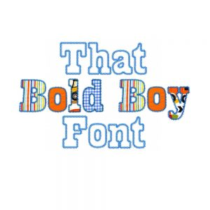 That Bold Boy Font by Big Dreams Embroidery