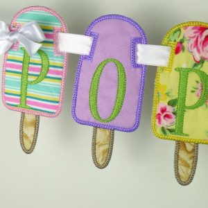 Popsicle Banner in the hoop project by Big Dreams Embroidery